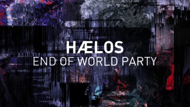 Photo de {Le Son Du Jour} : HÆLOS – End of World Party
