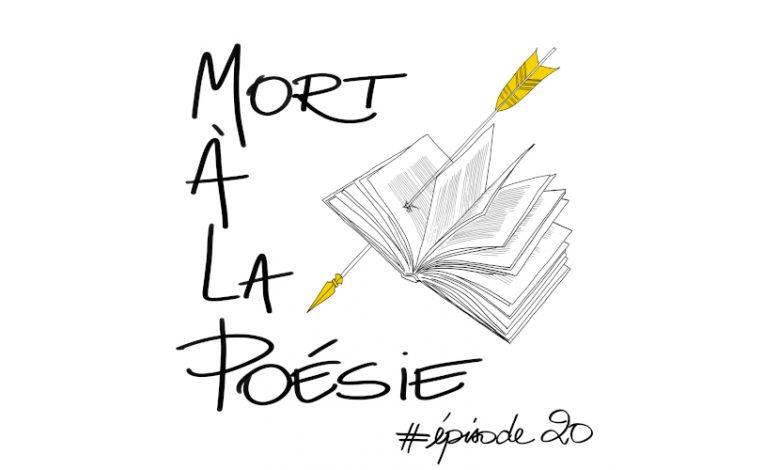 Photo of [Mort à la poésie] : Épisode 20 – Marc Guimo