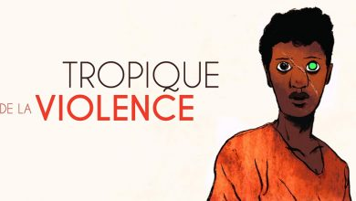 Photo of « Tropique de la violence » ou l'adolescence chaotique