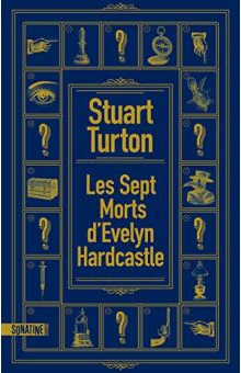 Stuart Turton, Les Sept morts d'Evelyn Harcastle