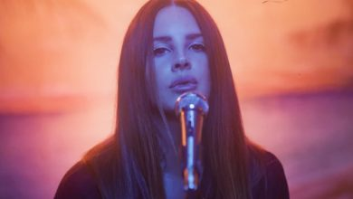 Photo of {Le Son du Jour} : Lana Del Rey – Fuck It I Love You & The Greatest