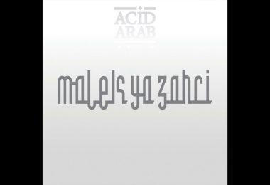 Acid Arab feat. Cheikha Hadjla