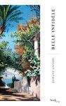 belle-infidèle-romane-lafore-éditions-stock-2019