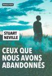 """Stuarty Neville, """"Ceux que nous avons abandonnés"""" - Rivages / Noir"""