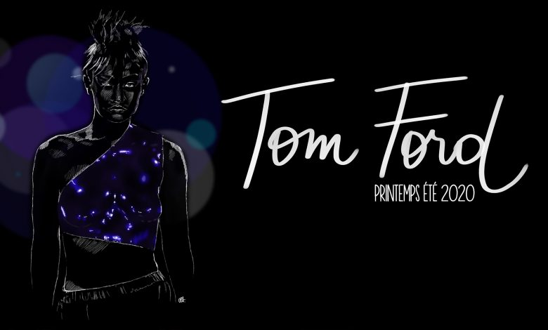 Photo of Tom Ford // Printemps Été 2020