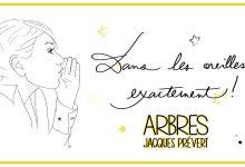 Photo of «Arbres», de Jacques Prévert, extrait à deux voix
