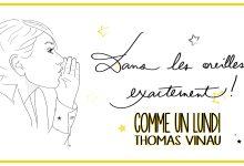 Photo of Thomas Vinau – extraits du recueil « Comme un lundi »