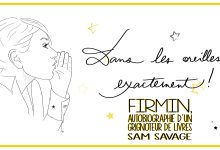 Photo of « Firmin, autobiographie d'un grignoteur de livres » de Sam Savage