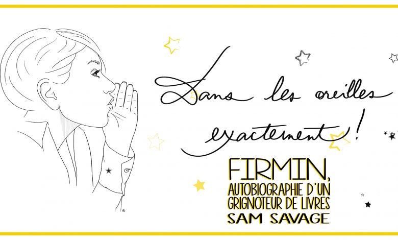 Photo of «Firmin, autobiographie d'un grignoteur de livres» de Sam Savage