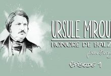 Photo of Honoré de Balzac – Ursule Mirouët – Partie 1
