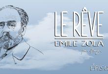 Photo of Émile Zola – Le Rêve – Chapitre 12
