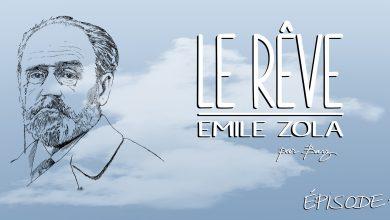 Photo of Émile Zola – Le Rêve – Chapitre 14