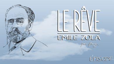 Photo of Émile Zola – Le Rêve – Chapitre 2