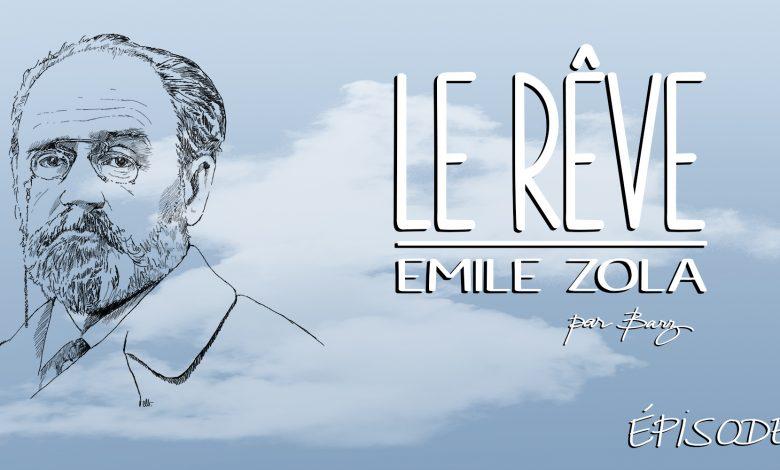 Photo of Émile Zola – Le Rêve – Chapitre 3