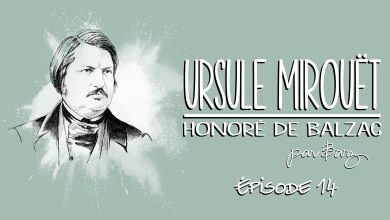 Photo de Honoré de Balzac – Ursule Mirouët – Épisode 14