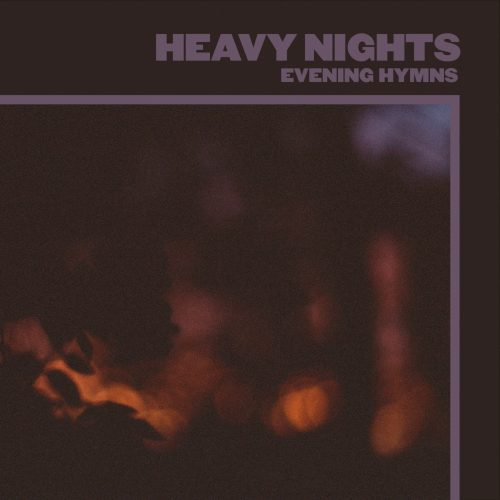 Evening-Hymns-Heavy-Nights-Cover-2020