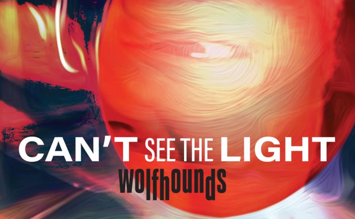 Photo de The Wolfhounds – Can't See The Light