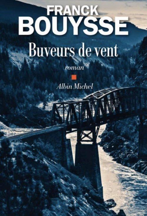 franck-bouysse-buveurs-de-vent-albin-michel-2020